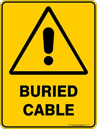 Buried Cable Warning Sign