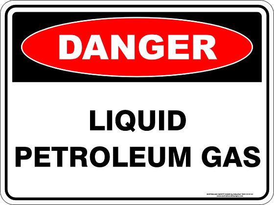 Liquid Petroleum Gas Danger Sign