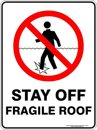 Stay Off Fragile Roof Sign