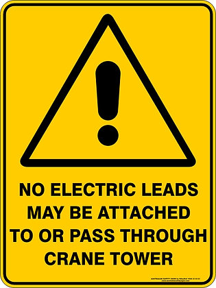 No Electrical Leads To Pass Through Warning Sign