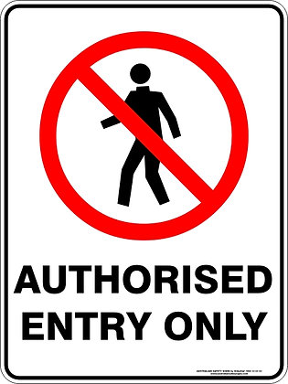Authorised Entry Only Sign