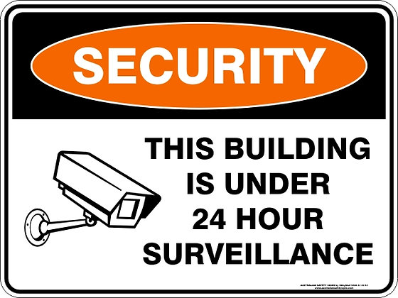 This Building Is Under 24hr Surveillance Sign