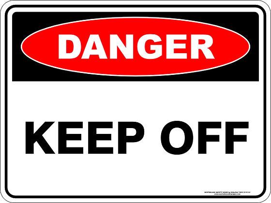 Keep Off Danger Sign