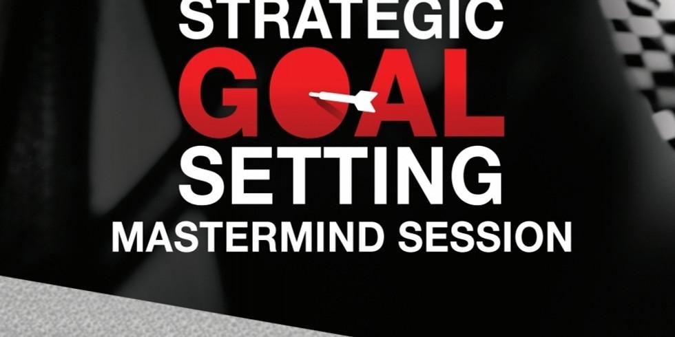 Strategic Goal Setting Masternmind (Virtual)