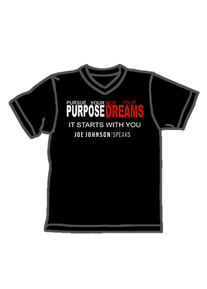 Pursue Your Purpose Not Your Dreams (V-Neck)