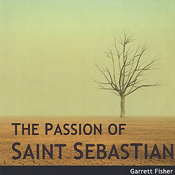The Passion of Saint Sebastian