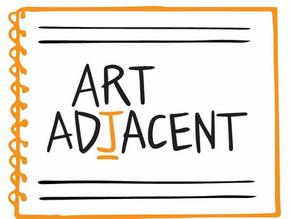Art Adjacent Interview
