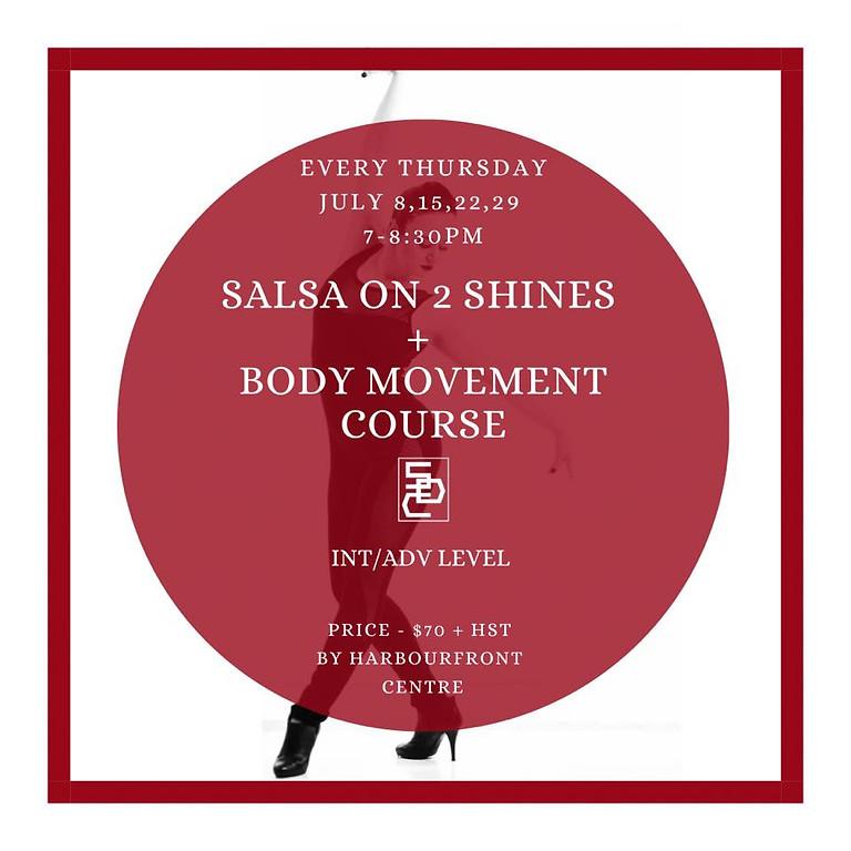 Salsa on 2 Shines + Body Movement