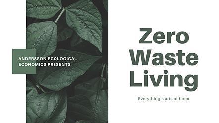 Green and White Zero Waste Living Educat