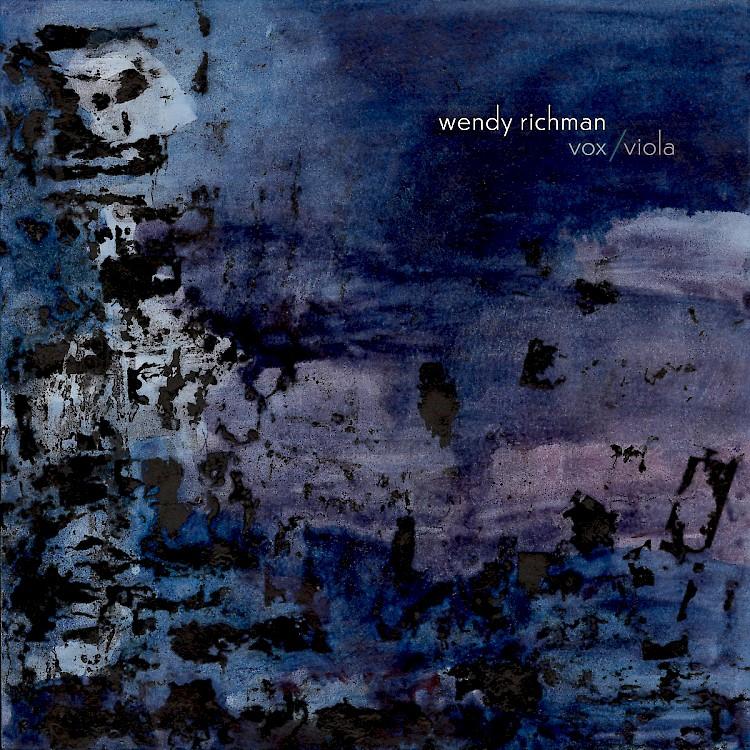 Wendy Richman, Vox/Viola