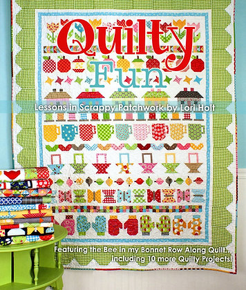 Quilty Fun Lesson in Scrappy Patchwork by Lori Holt