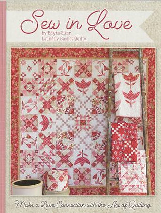 Sew in Love by Edyta Sitar Laundry Basket Quilts