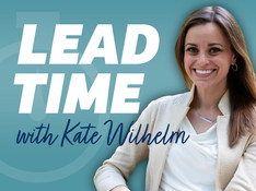 Lead Time with Kate Wilhelm | Episode 1