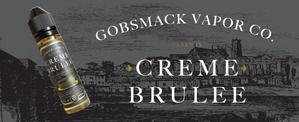 Gobsmack Vapor Co. Creme Brulee 60ml 3mg