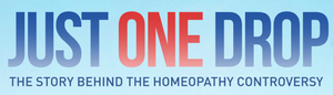 Just one drop - the story behind homeopathy