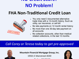 No Credit Score needed with the FHA Non-Traditional Credit Loan!