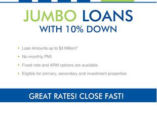 JUMBO LOANS 10% DOWN