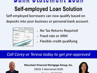 The Bank Statement Loan Program is the financing solution for self-employed borrowers.