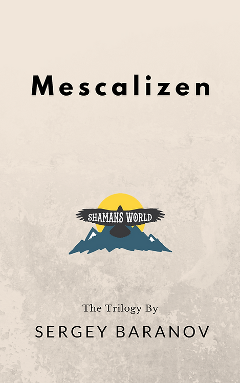 Mescalizen: The Trilogy