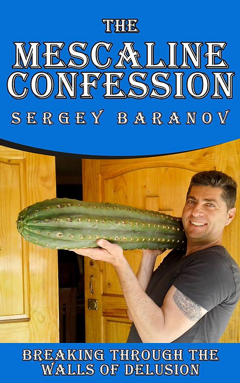 The Mescaline Confession E-Book