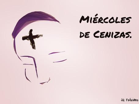 ¿Por qué celebrar el miércoles de Ceniza?