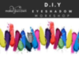 DIY Eyeshadow Workshop.jpg
