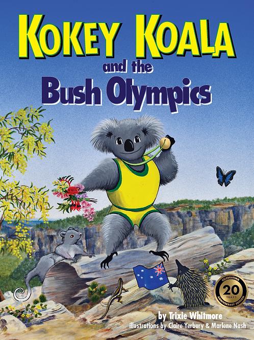 Kokey Koala and the Bush Olympics: Soft Cover