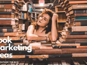 Book Marketing Ideas - Think outside the box