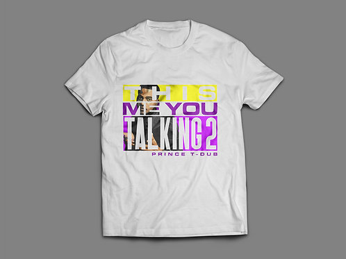 """This Is Me You Talking To""Purple & Yellow Tee"