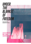 Under the blanket of Freedom