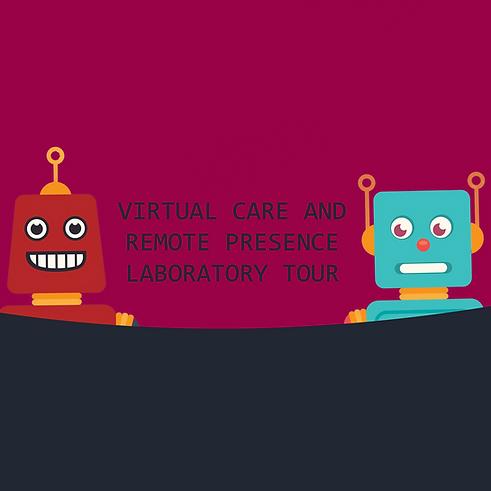 Virtual Care and Remote Presence Laborat