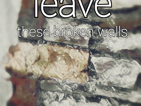 Leave - These Broken Walls