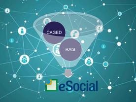 eSocial – Dados do eSocial substituem obrigações do CAGED e da RAIS