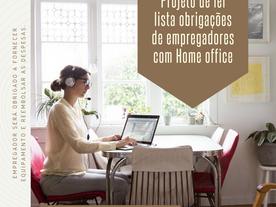 Projeto de lei lista obrigações dos empregadores em relação ao Home Office