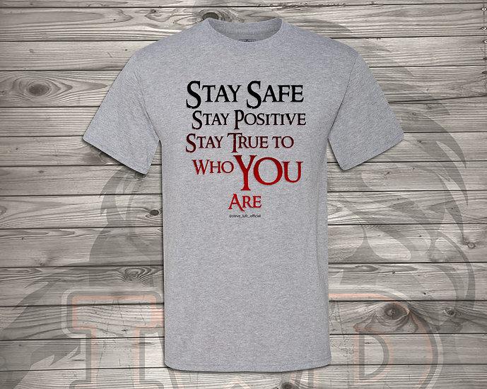 210712.1 Steve LUFC - Stay Safe, Stay Positive, Stay True - Unisex T-Shirt