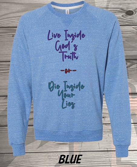 210611.4 - Trump Dad - Live Inside Gods Truth - Sweatshirt