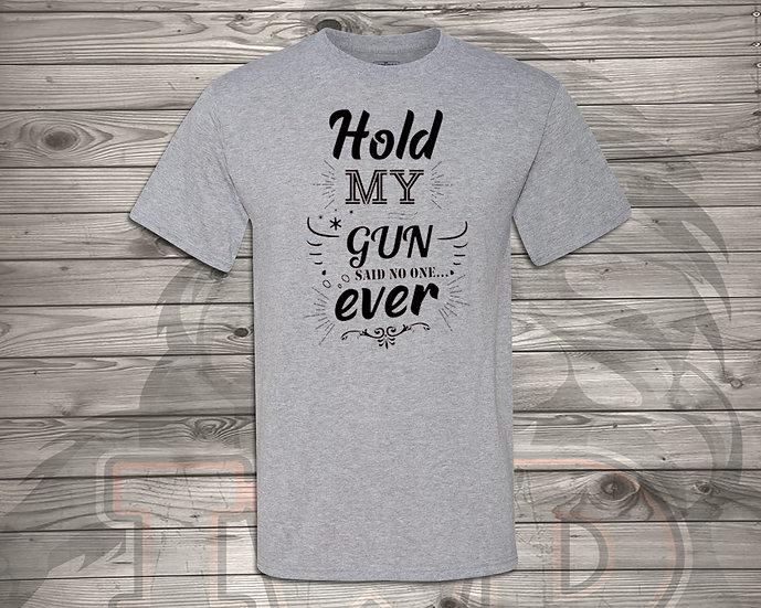 210629.3 - Bethany - Hold My Gun - Unisex T-Shirt