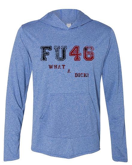 210323.5 FU46 What A Dick!!!  Long Sleeve Thin Hoodie (@theblackspiderman)