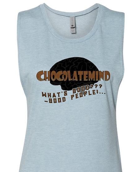 210530.5 ChocolateMinded - Whats Good - Good People! - Sleeveless