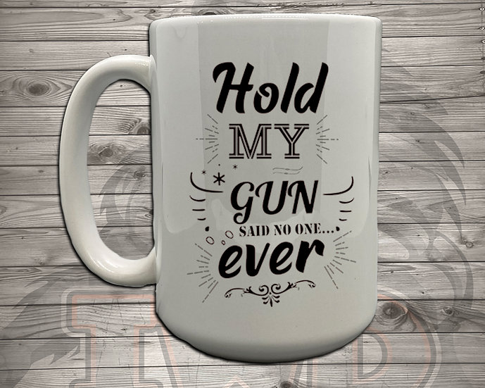 210629.3 - Bethany - Hold My Gun - 5 Styles of Mugs