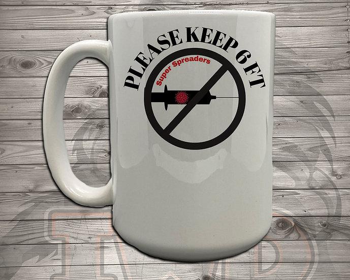 210803.3 - Please Keep 6 Feet - 5 Styles of Mugs