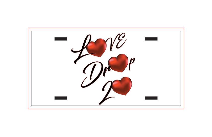 210422.3 - Love Drop 20 Metal License Plate - Red Headed Rebel
