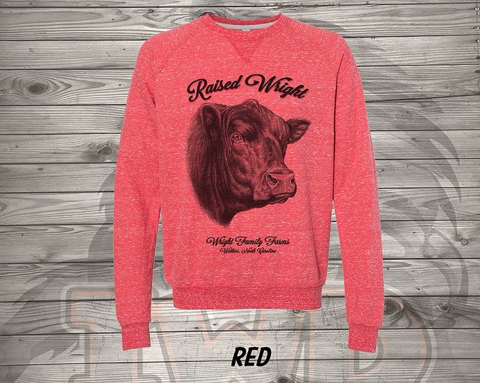210705.1 - Wright Family Farms - Raised Wright V1 - Sweatshirt