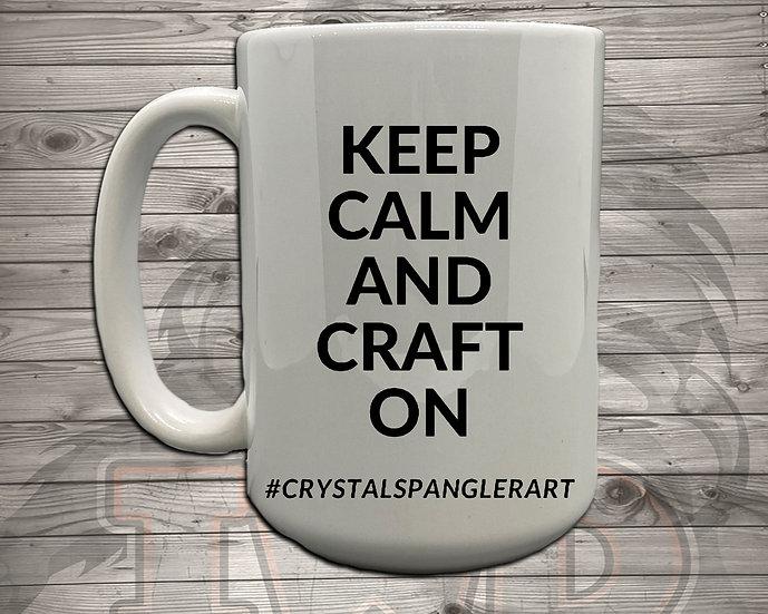 210624.1 - Keep Calm and Craft On - Crystal Spangler - 5 Styles of Mugs