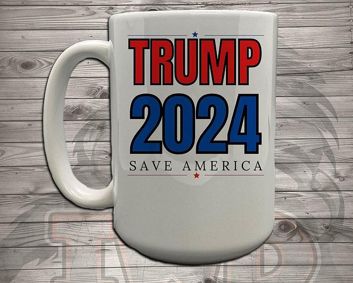 210826.5 Trump 2024 - Save America - 5 Styles of Mugs