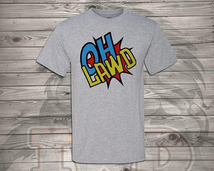 210627.3 Scorpio King - OH LAWD - Unisex T-Shirt