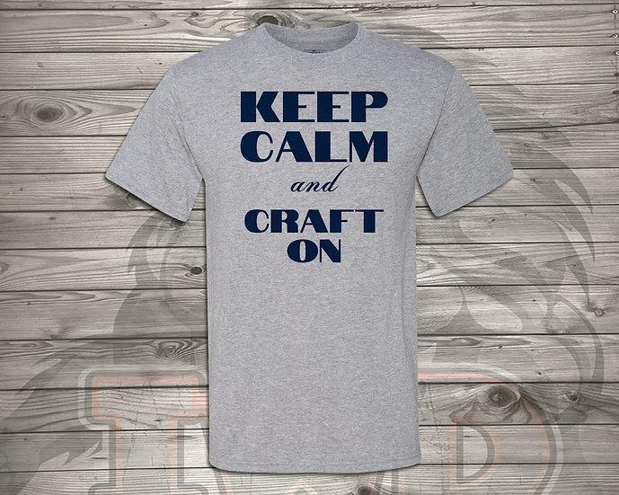 210710.1 Crystal Spangler Keep Calm and Craft On - Unisex Tshirt