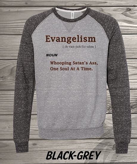 210611.6 - Evangelism - Sweatshirt
