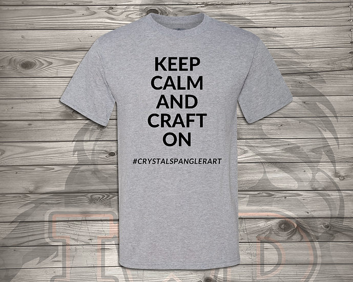 210624.1 - Keep Calm and Craft On - Crystal Spangler - Unisex T-Shirt