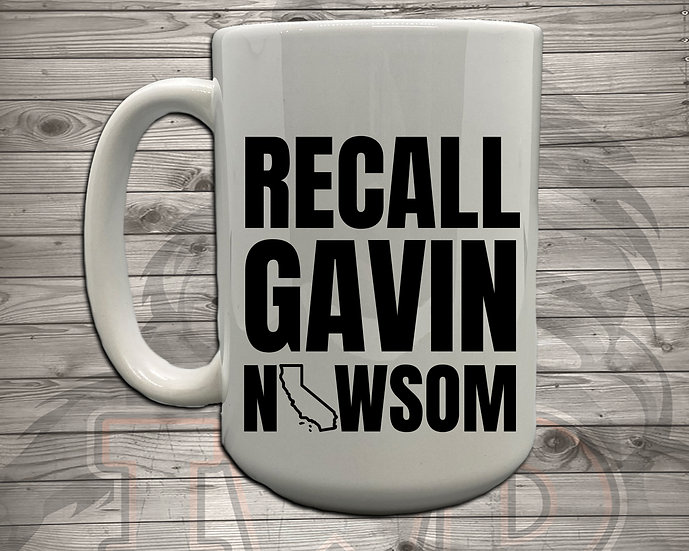 210810.8 - Recall Gavin Newsom - 5 Styles of Mugs